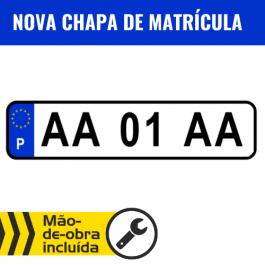 CHAPA DE MATRÍCULA + MONTAGEM INCLUÍDA